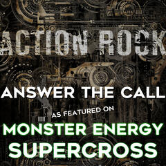 Answer the Call (As featured on Monster Energy Supercross) - Single