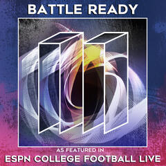 Battle Ready (As Featured in ESPN College Football) - Single
