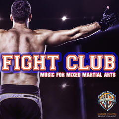 Fight Club: Music for Mixed Martial Arts