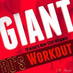 Giant 80s Workout: 70 Minute Non-Stop Megamix