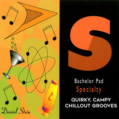 Bachelor Pad: Quirky, Campy Chillout Grooves