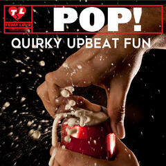 Pop!: Quirky Upbeat Fun