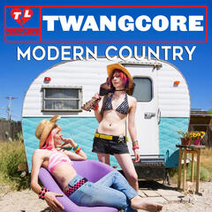 Twangcore: Modern Country