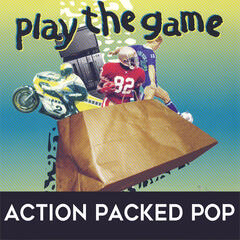 Play the Game: Action Packed Pop