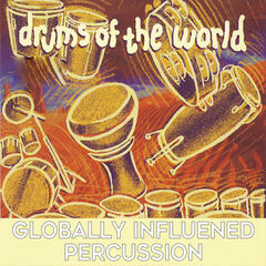 Drums of the World: Globally Influenced Percussion