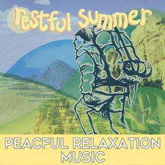 Restful Summer: Peaceful Relaxation Music