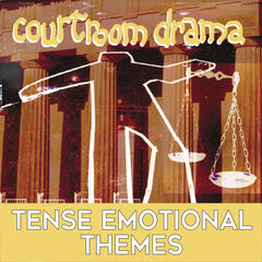 Courtroom Drama: Tense Emotional Themes