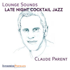 Lounge Sounds: Late Night Cocktail Jazz