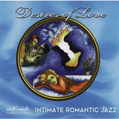 Desires of Love: Intimate Romantic Jazz
