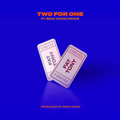 Two For One (feat. Beau Young Prince)