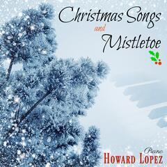 Christmas Songs and Mistletoe
