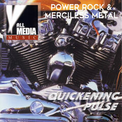 Quickening Pulse: Power Rock & Merciless Metal