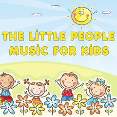 The Little People: Music for Kids