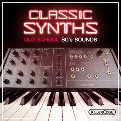 Classic Synths: Old School 80's Sounds