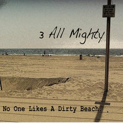 No One Likes A Dirty Beach