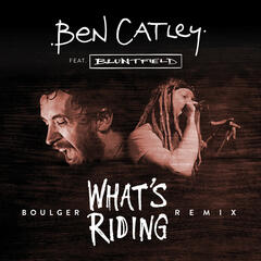 What's Riding (Boulger Remix Ft. Bluntfield)