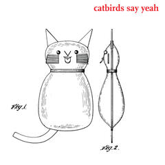 Catbirds Say Yeah