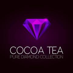 Cocoa Tea Pure Diamond Collection