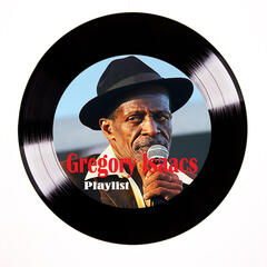 Gregory Isaacs Playlist