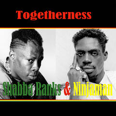 Togetherness Shabba Ranks & Ninjaman