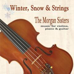 Winter, Snow and Strings