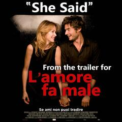 "She Said (As Featured in ""L'amore fa male"" Official Movie Trailer) - Single"