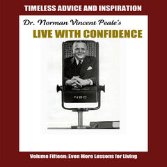 Live with Confidence, Vol. 15: Even More Lessons for Living