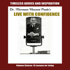 Live with Confidence, Vol. 16: Fifteen Lessons for Living