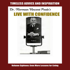 Live with Confidence, Vol. 18: Even More Lessons for Living