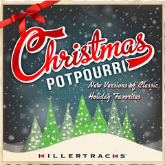 Christmas Potpourri: New Versions of Classic Holiday Favorites