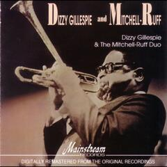 Dizzy Gillespie & the Mitchell/Ruff Duo