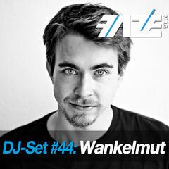 Faze DJ Set #44: Wankelmut