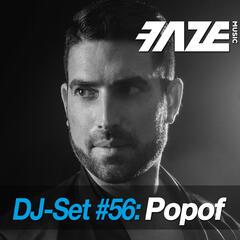 Faze DJ Set #56: Popof