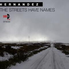 The Streets Have Names
