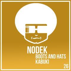 Kabuki / Boots and Hats