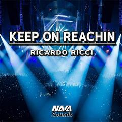 Keep On Reachin