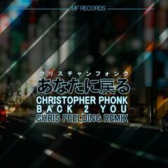 Back 2 You (Chris Feelding Remix)