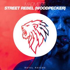 Street Rebel (Woodpecker)