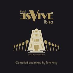 Hotel Es Vive Ibiza - Sessions, Vol. Two