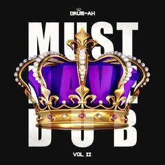 Must Have Dub, Vol. 2