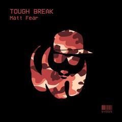 Tough Break