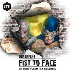 Fist to Face