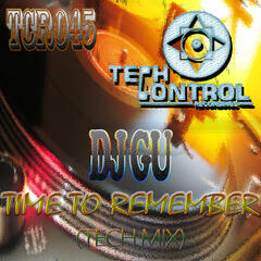 Time to Remember (Tech Mix)