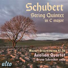 Schubert: String Quintet in C Major; Mozart: Divertimento in D