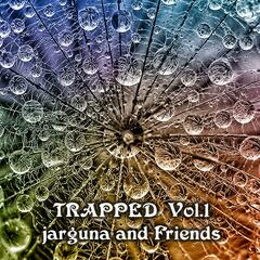 …and Friends: Trapped Vol. 1