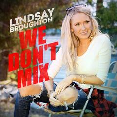 We Don't Mix - Single