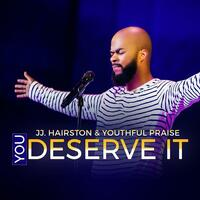 You Deserve It - Single
