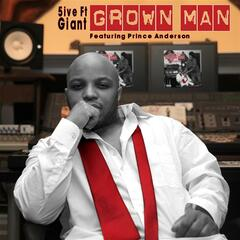 Grown Man (feat. Prince Anderson)