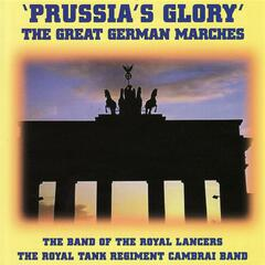 Prussia's Glory' - The Great German Marches