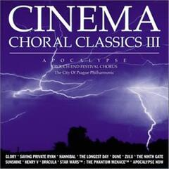 Apocalypse - Cinema Choral Classics III